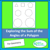 Exploring the Sum of the Angles of a Polygon