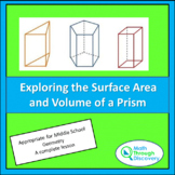 Geometry - Exploring the Surface Area and Volume of a Prism