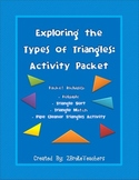 Exploring the Types of Triangles Geometry Activity Packet