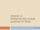 Exploring the Unique Qualities of Tests