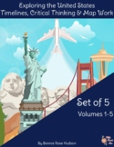 Exploring the United States: Timelines, Critical Thinking, and Map Work Bundle