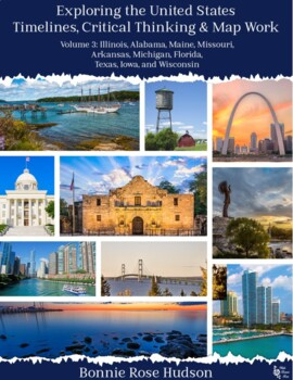 Exploring the United States: Timelines, Critical Thinking, and Map Work, Vol. 3