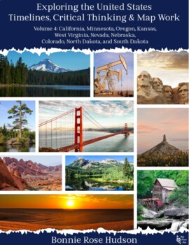 Exploring the United States: Timelines, Critical Thinking, and Map Work, Vol. 4