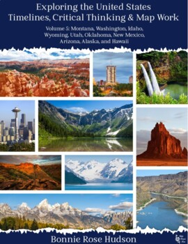 Exploring the United States: Timelines, Critical Thinking, and Map Work, Vol. 5