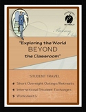 "TRAVEL - ""Exploring the World  BEYOND the Classroom"""