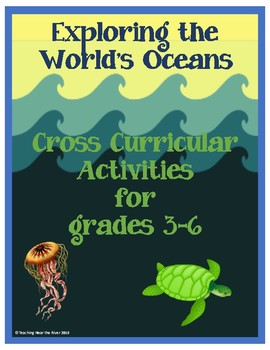 Exploring the World's Oceans Cross Curricular Activities