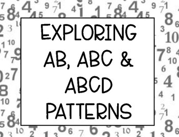 Exploring with AB, ABC, and ABCD Patterns