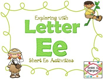 Exploring with Letter Ee Activities