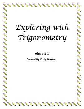 Exploring with Trig