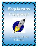 Explorons l'espace! A Roll and Graph Activity