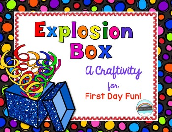 First Day of School Explosion Box Craftivity