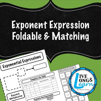 Exponent Expressions - Foldable & Matching Activity