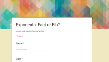 Exponent: Fact or Fib? Distance Learning