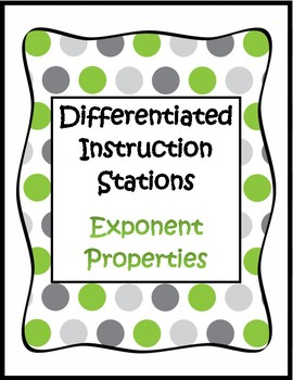 Exponent Properties - Differentiated Instruction Stations