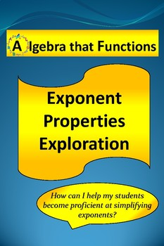 Exponent Properties: Exploring and Applying Properties of Exponents