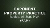 Exponent Properties Practice - Rookie, All-Star, MVP (RAM)