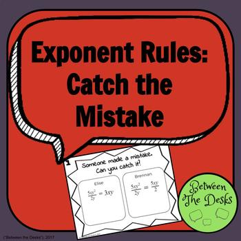 Exponent Rules - Can you catch it?