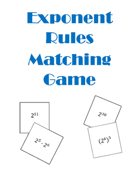 Exponent Rules Matching Game and Interactive Notebook Insert