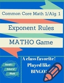 Common Core Math 1/Algebra 1: Exponent Rules Matho Game