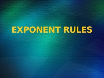 Exponent Rules PowerPoint Lesson