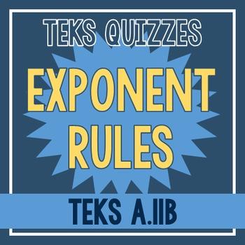 Exponent Rules Quiz (TEKS A.11B)