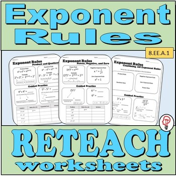 Exponent Rules - Reteach Worksheets