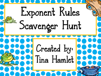 Exponent Rules - Scavenger Hunt