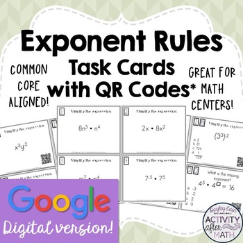 Exponent Rules Task Cards with QR Codes GOOGLE Slide Version
