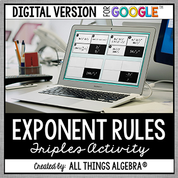 Exponent Rules Triples Activity - GOOGLE SLIDES VERSION