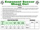 Exponent Soccer Shoot Out - A 2-Player Game to Solve Numbe