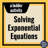 Exponential Equations Ladder Activity