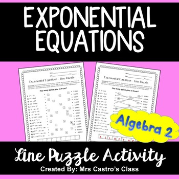 Exponential Equations: Line Puzzle Activity