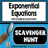 Exponential Equations {Not Requiring Logarithms} Scavenger Hunt