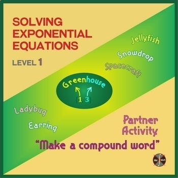 """Exponential Equations Partner Activity """"Make a Compound Word"""" Level 1"""