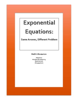 Exponential Equations: Same Answer, Different Question