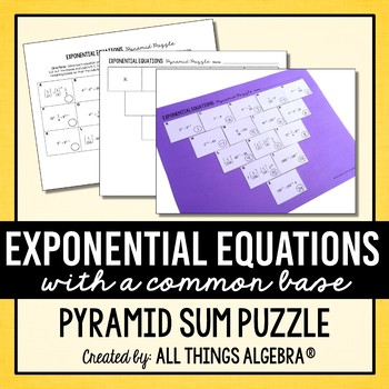 Exponential Equations (with a common base) Pyramid Sum Puzzle