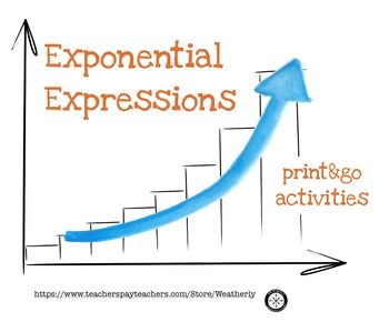 Exponential Expressions - 3 print&go activities
