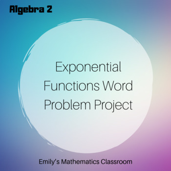 Exponential Function Word Problem Project