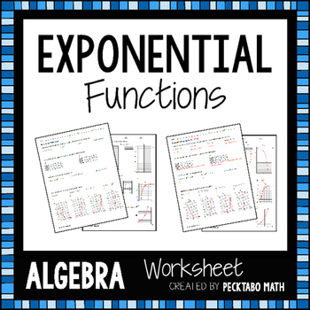 exponential functions algebra worksheet by pecktabo math tpt. Black Bedroom Furniture Sets. Home Design Ideas