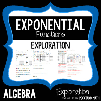 Exponential Functions Exploration ALGEBRA