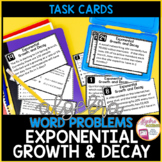 Exponential Growth and Decay Word Problem Task Cards