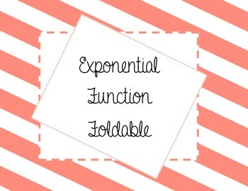Exponential Functions Foldable