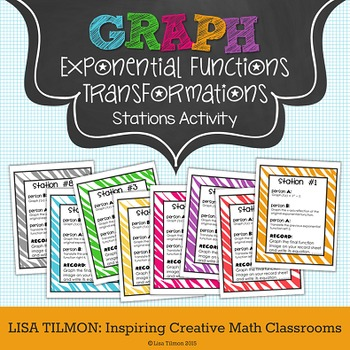 exponential functions graphing transformations stations activity by lisa tilmon. Black Bedroom Furniture Sets. Home Design Ideas