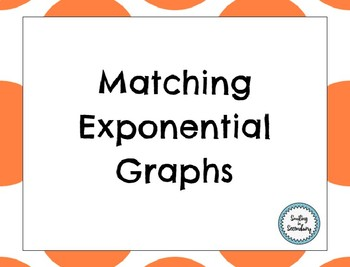 Exponential Graphing Matching