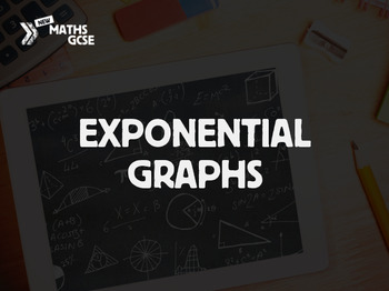 Exponential Graphs - Complete Lesson