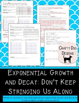 Exponential Growth & Decay: Don't String Us Along! Hands On Activity- Algebra 1