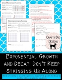 Exponential Growth & Decay: Don't String Us Along! Hands O