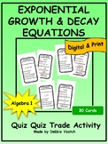 Exponential Growth & Decay Equations Quiz Quiz Trade Activity
