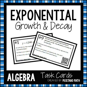 exponential growth an decay algebra task cards with qr codes by pecktabo math. Black Bedroom Furniture Sets. Home Design Ideas