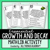 Exponential Growth and Decay Applications Math Lib - DISTANCE LEARNING